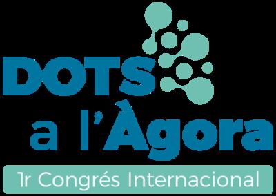 I Congrés Internacional DOTS a l'Àgora